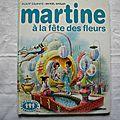 Martine à la fête des fleurs, gilbert delahaye, marcel <b>marlier</b>, collection la farandole, éditions Casterman 1973