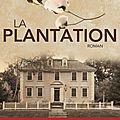 La plantation, leila meacham
