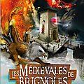 Médiévales août 2013 <b>Brignoles</b>