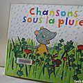 Chansons sous la pluie [chut les enfants lisent #36]