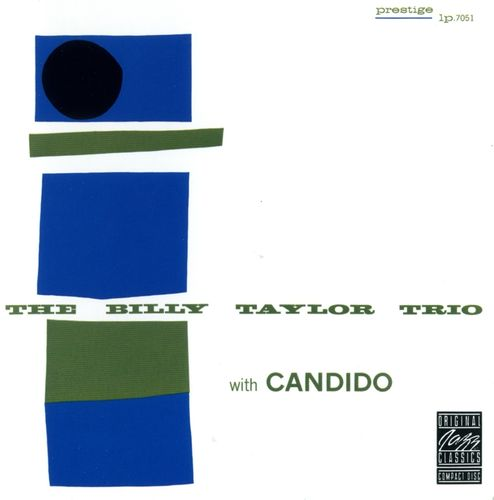Billy Taylor - 1954 - The Billy Taylor Trio with Candido (Prestige)