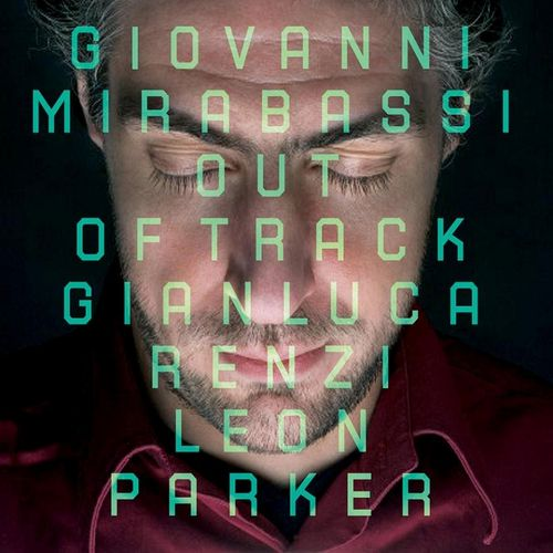 Giovanni Mirabassi - 2009 - Out Of Track (Discograph)