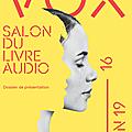 Vox, un <b>salon</b> du livre audio à Montreuil