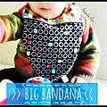 P- Big Bandana- Grand bavoir bandana