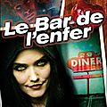 MARTINEZ, A. Lee : Le Bar de l'enfer.