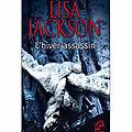 L'hiver assassin de lisa jackson