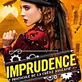 Imprudence ❉❉❉ gail carriger