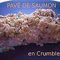 Pavé de saumon en crumble