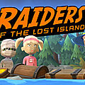 Test de Raiders of The <b>Lost</b> Island - Jeu Video Giga France
