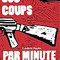 600 coups minute, frédréric paulin, goater noir