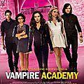 [cinéma] vampire academy