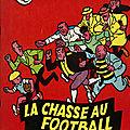 1. La Chasse au Football