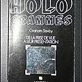 <b>Hologrammes</b> : De la prise de vue à leur présentation - Graham Saxby