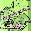 Le mois de... guy gavriel kay (2)