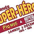Journée super-héros à pic-wic douai !