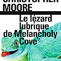 Le Lézard lubrique de Melancholy Cove, de Christopher Moore