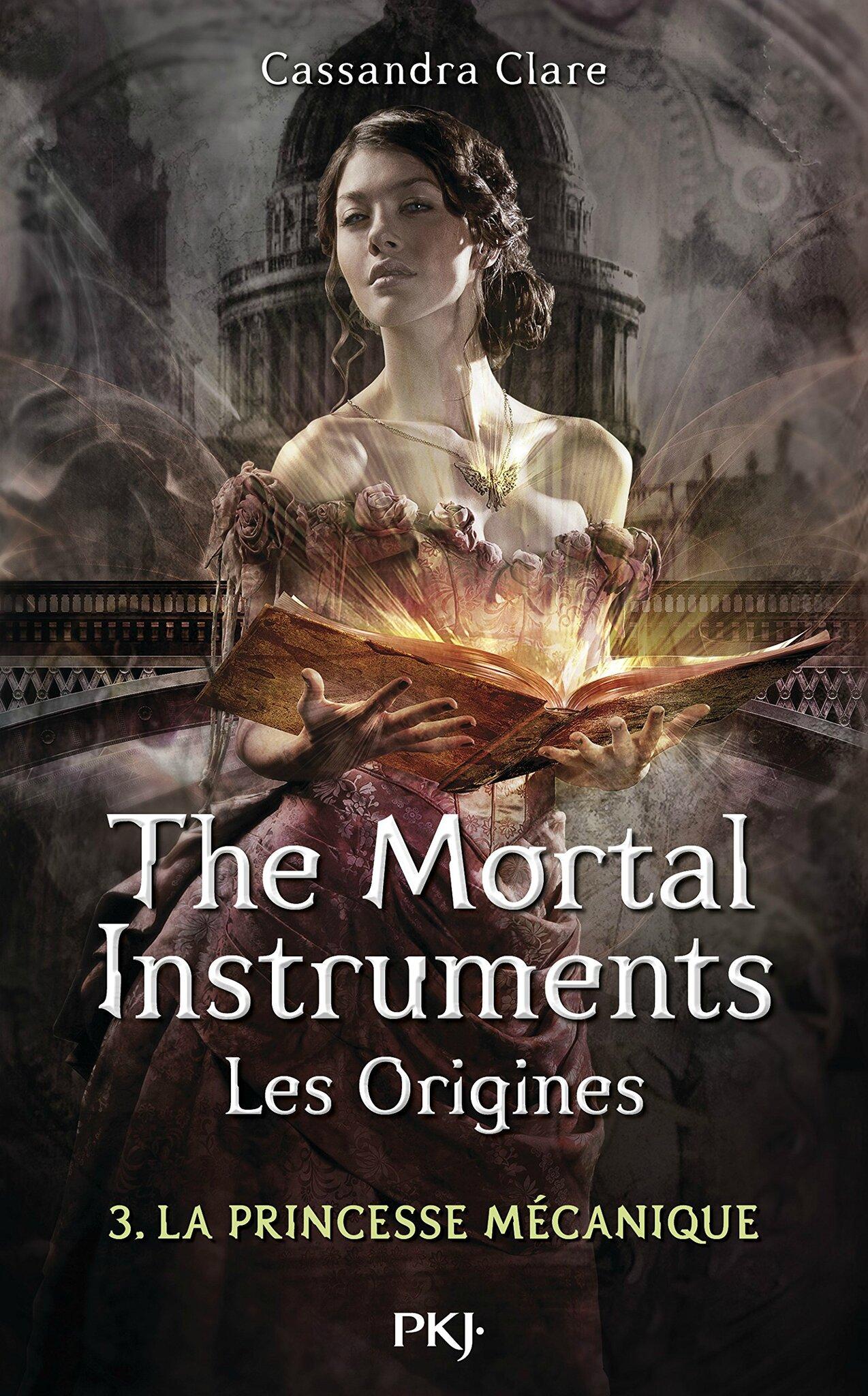Mortal Instruments - Les Origines#3_ La Princesse Mécanique
