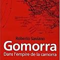 GOMORRA - DANS L'EMPIRE DE LA <b>CAMORRA</b> de Roberto SAVIANO