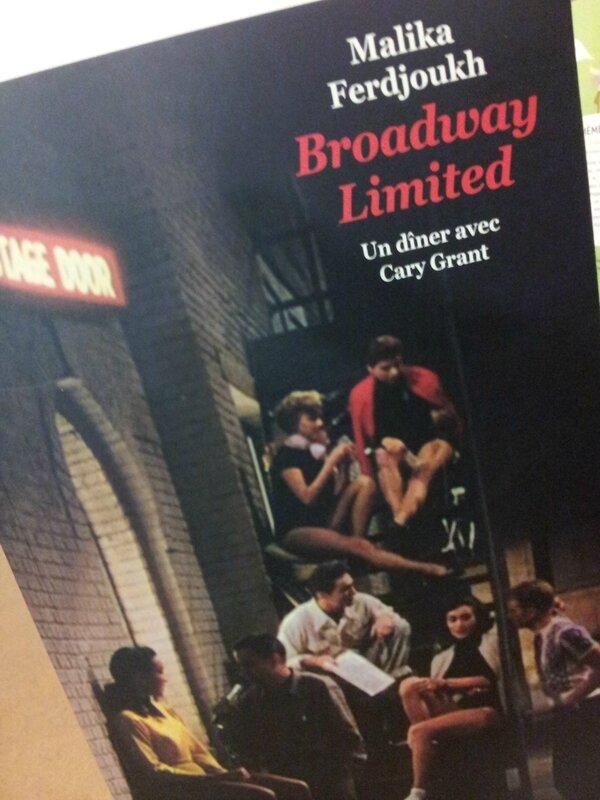 Broadway Limited tome 1 : un dîner avec Cary Grant