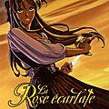 La rose ecarlate, tome 1 : je savais que je te rencontrerais de patricia lyfoung