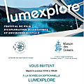 Lumexplore, Festival du film d'<b>exploration</b> scientifique et environnementale - Science & Environmental <b>Exploration</b> Film Festival
