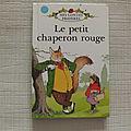 Le petit <b>chaperon</b> <b>rouge</b>, mes contes préférés, Ladybird Book