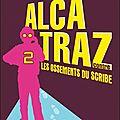 <b>Alcatraz</b> et les ossements du scribe, tome 2