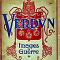 Verdun, images de guerre