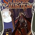 Shadow hunter: l'extension introuvable