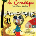 La <b>ballade</b> de <b>Cornebique</b>, écrit par Jean-Claude Mourlevat
