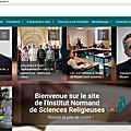Nouveau progrès de l'<b>unité</b> <b>normande</b>: création de l'Institut <b>Normand</b> de Sciences Religieuses