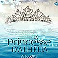 La Princesse d'Athelia de Aya Ling [Les contes inachevé #1.5]
