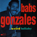 Babs Gonzales - 1947-58 - Weird Lullaby (Blue Note)