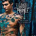 Cover: <b>The</b> <b>Lost</b> <b>Prince</b> de Julie Kagawa