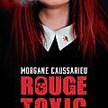 Rouge Toxi