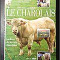 Le livre de la race charolaise : le charolais, une race mondiale - daniel meiller et paul vannier
