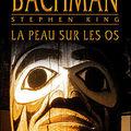 La peau sur les os, de richard bachman ou stephen king
