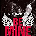 <b>Be</b> <b>Mine</b> N.C Bastian