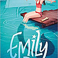 Emily, tome 1, de Liz Kessler