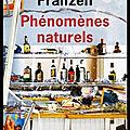 Phénomènes naturels - jonathan franzen - editions de l'olivier