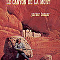 Le canyon de la mort (tough in the saddle) - parker bonner - librairie des champs-elysées - 1974