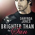 Brighter than the sun ❉❉❉ <b>Darynda</b> <b>Jones</b>
