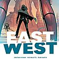 Urban Indies <b>East</b> of West by Hickman et Dragotta