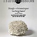 Stage <b>Céramique</b> 'Les Terres Papiers' du 23 au 25 Juillet 21