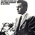 Art Pepper - 1956-57 - The Complete Pacific Jazz Small Groups Recordings (Mosaic)
