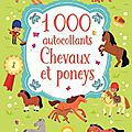 1 000 <b>autocollants</b> : chevaux et poneys