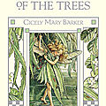 Flower Fairies of the trees - Cicely Mary Barker