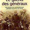 Le gâchis des généraux - de pierre miquel (2001)