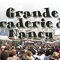 La grande braderie .... de Nancy !!!