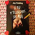 Si tu t'éloignes de moi, Joy Fielding